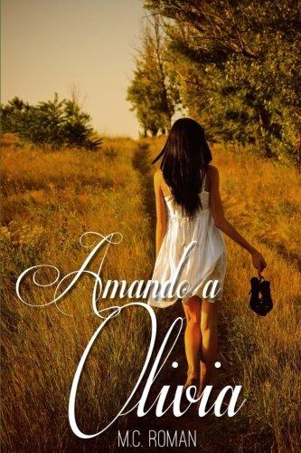 9781536890587: Amando A Olivia: Volume 4 (Noches en Madrid)