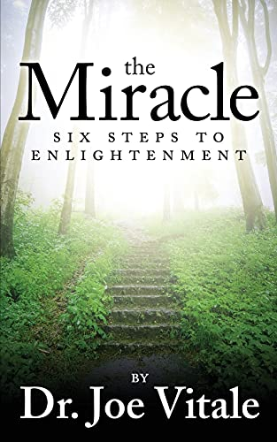 9781536891553: The Miracle: Six Steps to Enlightenment