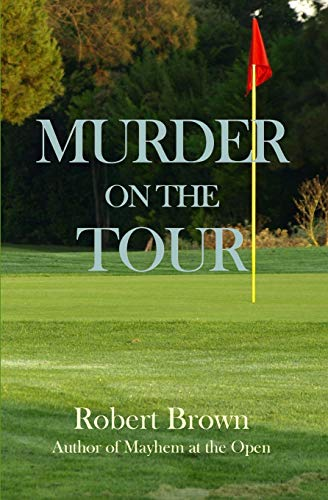 9781536893663: Murder on the Tour