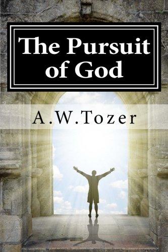 9781536897852: The Pursuit of God