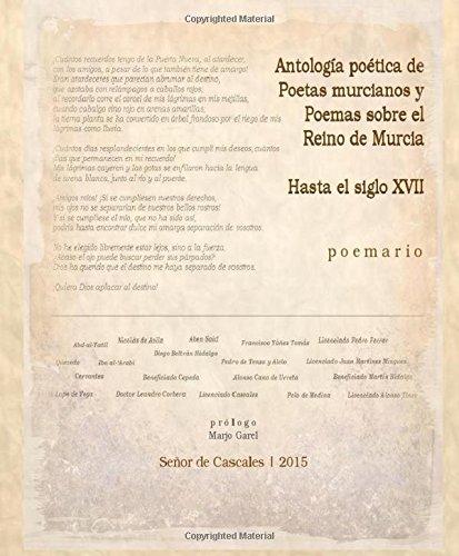 9781536902556: Antología poética de Poetas murcianos y Poemas sobre el Reino de Murcia (Spanish Edition)