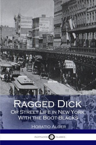 9781536903645: Ragged Dick Or Street Life in New York With the Boot-Blacks
