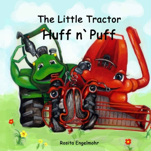 9781536910759: The Little Tractor Huff n`Puff