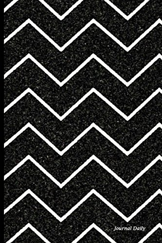 9781536914504: Journal Daily: black chevron style, Lined Blank Journal Book, 6 x 9, 150 Pages,Paperback,6
