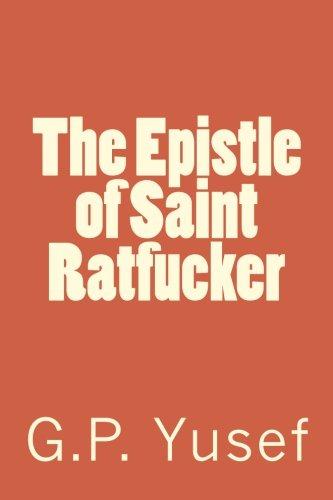 9781536919424: The Epistle of Saint Ratfucker