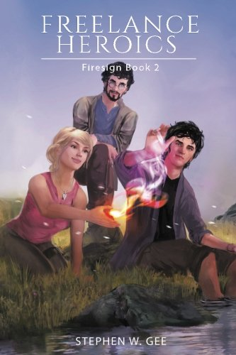 9781536921755: Freelance Heroics (Firesign) (Volume 2)
