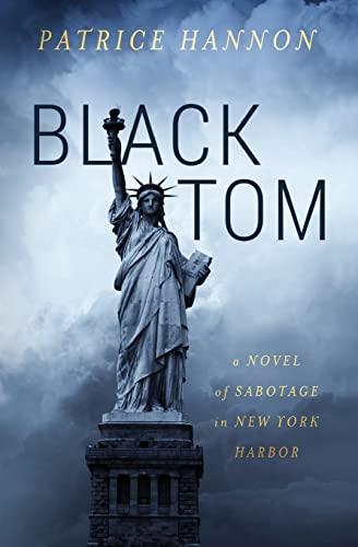 9781536926279: Black Tom: A Novel of Sabotage in New York Harbor