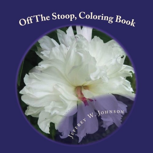9781536931570: Off The Stoop, Coloring Book: Hand Drawn Illustrations for people that love to color (Book 1) (Volume 1)