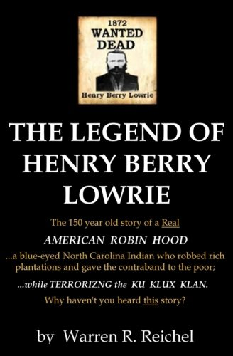 9781536937091: WANTED DEAD: The Legend of Henry Berry Lowrie