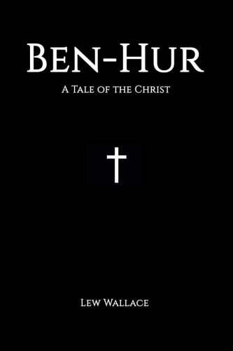 9781536940350: Ben-Hur: A Tale of the Christ