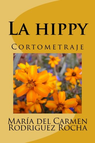 9781536942521: La hippy: Cortometraje (Spanish Edition)