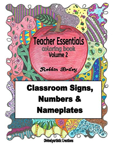 9781536943702: Teacher Essentials Coloring Book Volume 2: Classroom Signs, Numbers & Nameplates