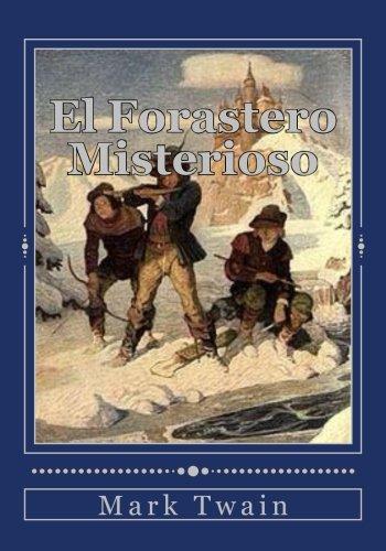 9781536944693: El Forastero Misterioso (Spanish Edition)