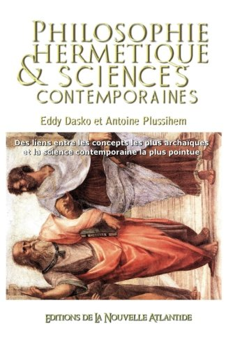9781536944969: Philosophie hermétique et science contemporaine (French Edition)