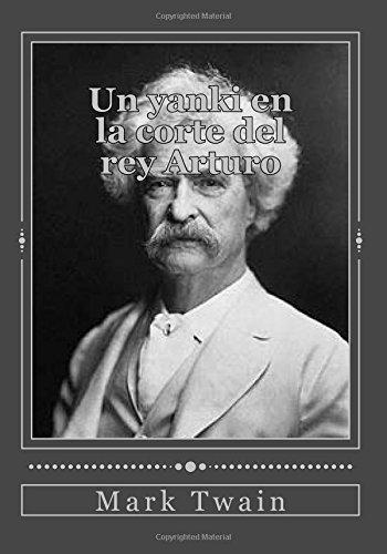 Un yanki en la corte del rey: Mark Twain