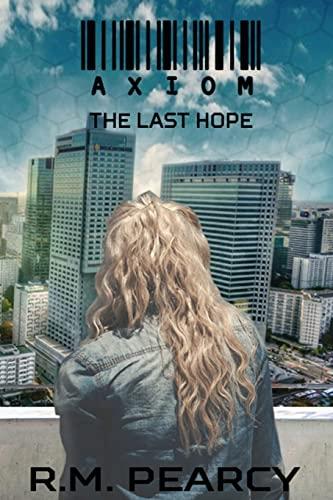 9781536947632: Axiom: The Last Hope