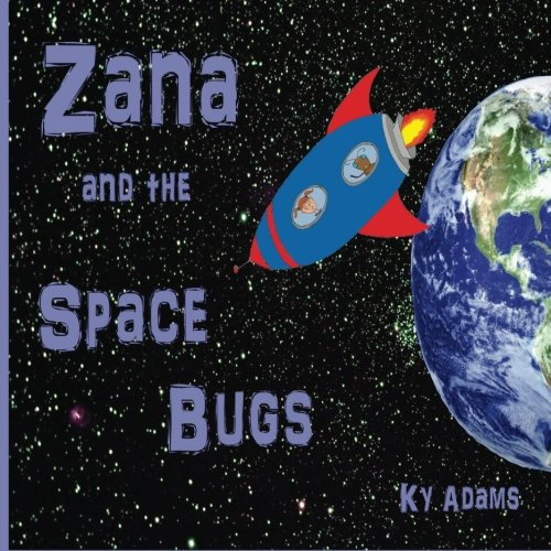 9781536954401: Zana and the Space Bugs (Zana's Space Adventures) (Volume 3)