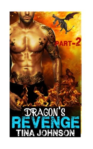Dragon s Revenge -2: Hunt for True: Tina Johnson