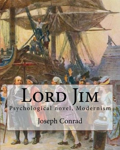 a summary of the novel lord jim by joseph conrad Lord jim (barnes & noble classics series) by joseph conrad lord jim , by joseph conrad , is part of the barnes & noble classics series, which offers quality editions at affordable prices to the student and the general reader, including new scholarship, thoughtful design, and pages of carefully crafted extras.