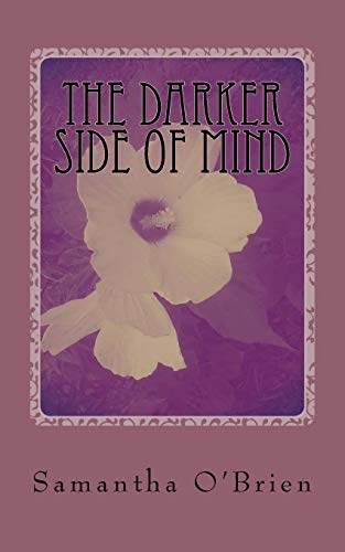 9781536957808: The Darker Side Of Mind: My Midnight Thoughts