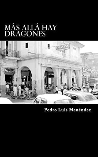 9781536958348: Más allá hay dragones (Spanish Edition)