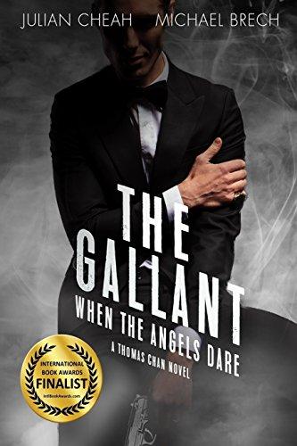 9781536960969: The Gallant: When The Angels Dare