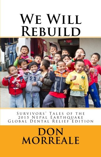 9781536961775: We Will Rebuild: Survivors' Tales of the 2015 Nepal Earthquake