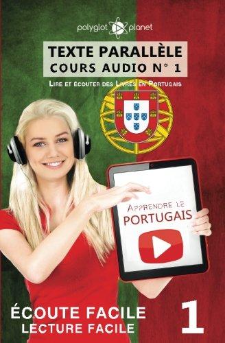 Apprendre le portugais - Texte parallèle -: Planet, Polyglot