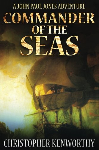 9781536962901: Commander of the Seas (A John Paul Jones Adventure)