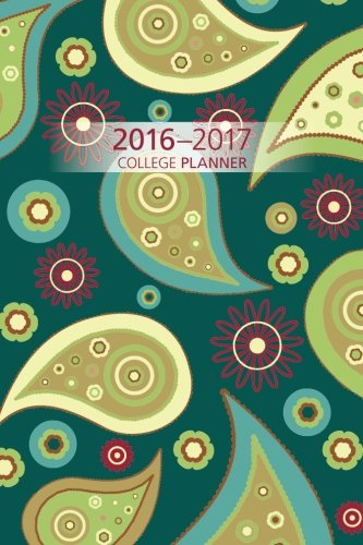 9781536963113: 2016-2017 College Planner: Academic Year Weekly & Monthly Planner, August 2016-July 2017: Volume 1