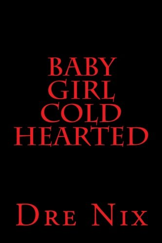 9781536964080: Baby Girl Cold Hearted