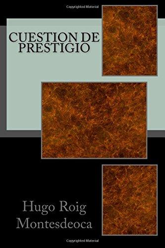 9781536964165: Cuestion de prestigio: Tercera edición (Spanish Edition)