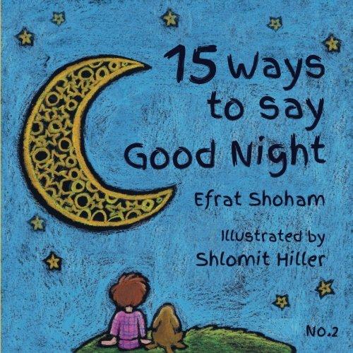 9781536969146: 15 Ways to say Good Night - 2 (Volume 2)