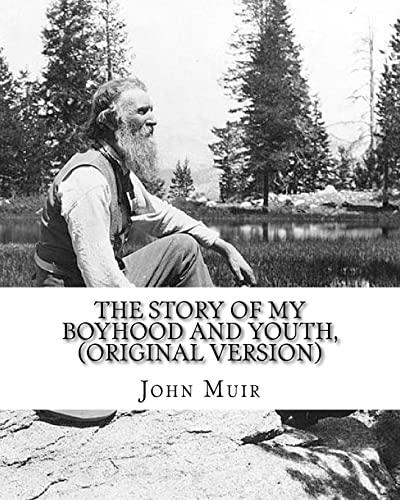 The Story of My Boyhood and Youth,: John Muir