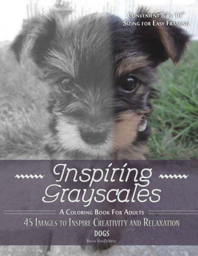 9781536974539: Inspiring Grayscales: Dogs: 45 Images to Inspire Creativity and Relaxation
