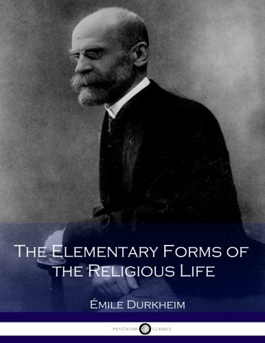 9781536974607: The Elementary Forms of the Religious Life