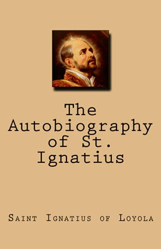 9781536977899: The Autobiography of St. Ignatius