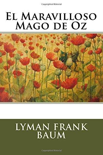 El Maravilloso Mago de Oz (Paperback): Lyman Frank Baum