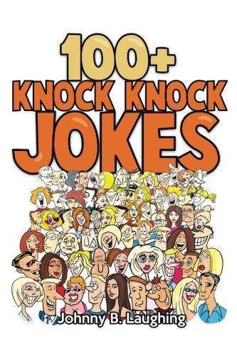 9781536979978: 100+ Knock Knock Jokes: Funny Knock Knock Jokes for Kids