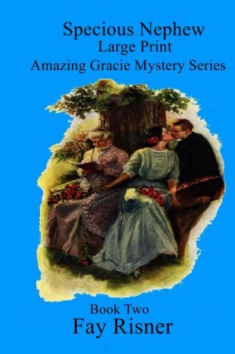 9781536983968: Specious Nephew: Amazing Gracie Mystery Series (Volume 2)