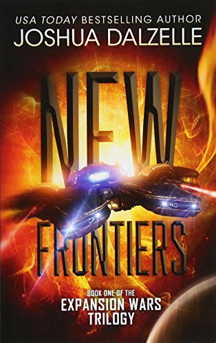 9781536985061: New Frontiers: Expansion Wars Trilogy, Book One (Volume 1)