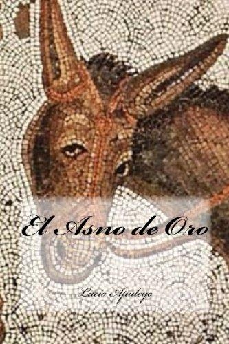 9781536987140: El Asno de Oro