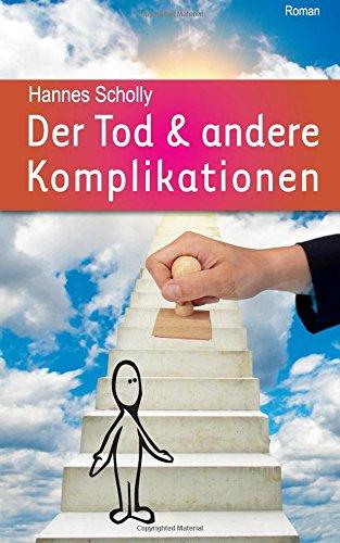 9781536989373: Der Tod & andere Komplikationen