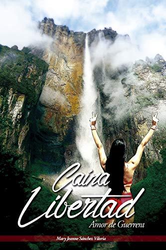 9781536995831: Caina Libertad (Spanish Edition)