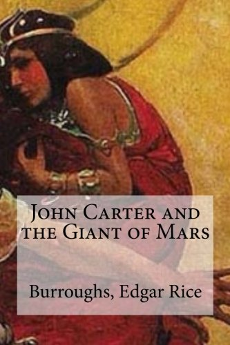 9781536996203: John Carter and the Giant of Mars