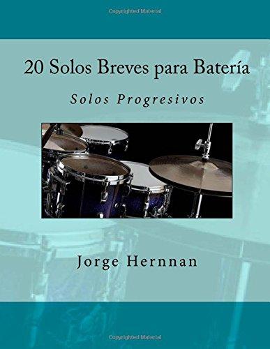 9781536997712: 20 Solos Breves para Batería: Solos Progresivos