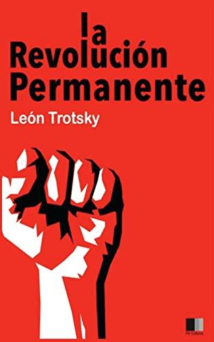 9781536998504: La Revolución Permanente (Spanish Edition)