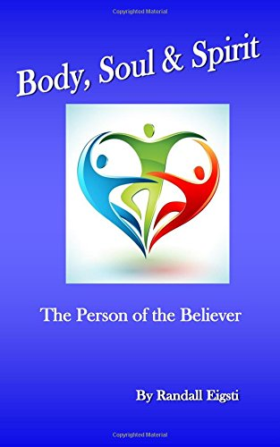 9781536999181: Body, Soul & Spirit: The Person of the Believer