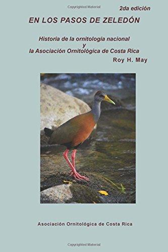 En Los Pasos de Zeledon: Historia de: May, Roy H.