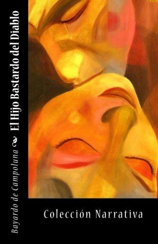 9781537001760: El Hijo Bastardo del Diablo (Spanish Edition)